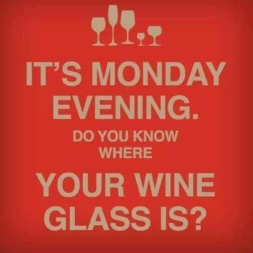 Monday Evening - wine glass